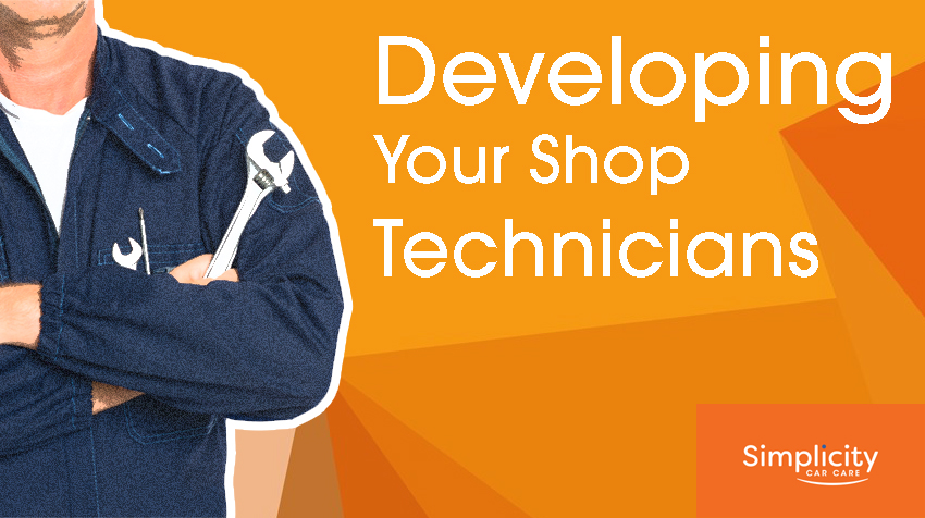 How to Develop Your Shop Technicians