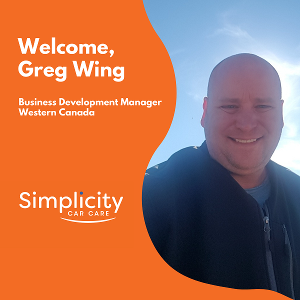 Simplicity Car Care welcomes Greg Wing as Business Development Manager, Western Canada